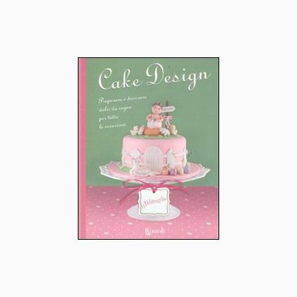 Cake Design de Rizzoli - Livres et Revues - Livres et ...
