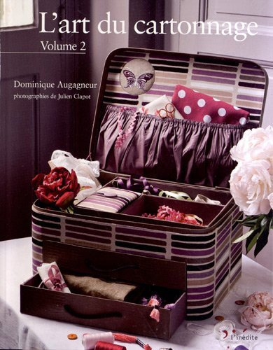 l 39 art du cartonnage volume 2 de l 39 in dite livres et revues livres et revues casa cenina. Black Bedroom Furniture Sets. Home Design Ideas