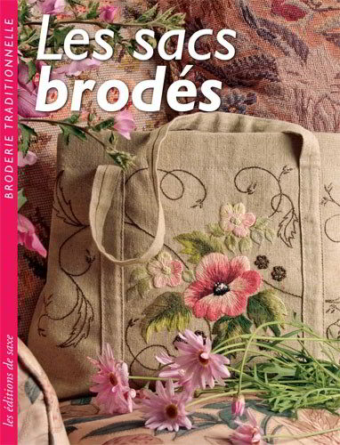 les sacs brod s de les dition de saxe livres et revues livres et revues casa cenina. Black Bedroom Furniture Sets. Home Design Ideas
