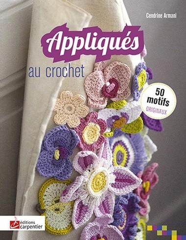 appliqu s au crochet recueil de motifs au crochet de editions didier carpentier livres et. Black Bedroom Furniture Sets. Home Design Ideas